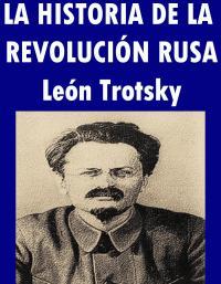 bajar Libro de HISTORIA DE LA REVOLUCION RUSA - L. Trotsky